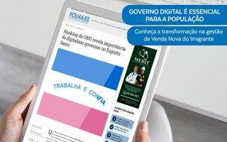 Governo Digital é essencial para a população